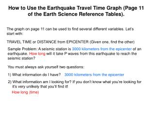 How to Use the Earthquake Travel Time Graph Page 11 of the Earth Science Reference Tables.