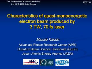 Characteristics of quasi-monoenergetic electron beam produced by  3 TW, 70 fs laser