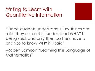 Writing to Learn with Quantitative Information