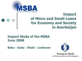 Impact  of Micro and Small Loans  for Economy and Society  in Azerbaijan