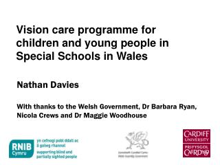 Vision care programme for children and young people in Special Schools in Wales