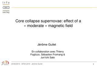 Core collapse supernovae: effect of a «moderate» magnetic field