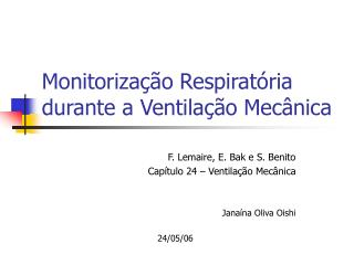 Monitorização Respiratória durante a Ventilação Mecânica