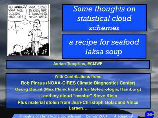 Some thoughts on statistical cloud schemes