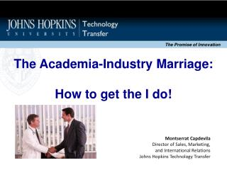 The Academia-Industry Marriage: How to get the I do!