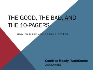 The Good, the Bad, and  the 10-pagers