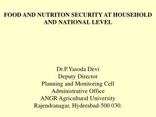 FOOD AND NUTRITON SECURITY AT HOUSEHOLD AND NATIONAL LEVEL