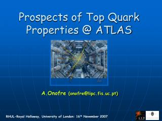 Prospects of Top Quark Properties @ ATLAS