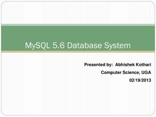 MySQL 5.6 Database System