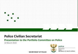 Police Civilian Secretariat Presentation to the Portfolio Committee on Police  10 March 2010