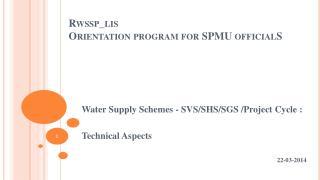 Rwssp_lis Orientation program for SPMU officialS