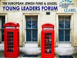 The European Jewish Fund & Leadel Young Leaders Forum