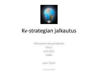 Kv-strategian jalkautus