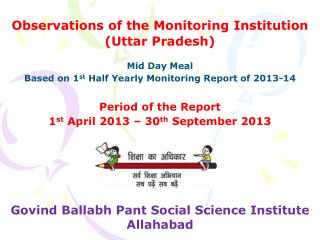 Observations of the Monitoring Institution (Uttar Pradesh)