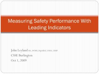 Measuring Safety Performance With Leading Indicators