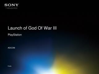 Launch of God Of War III