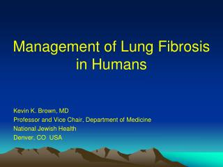 Management of Lung Fibrosis  in Humans