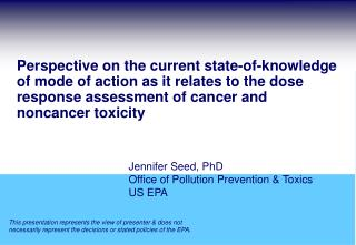 Jennifer Seed, PhD Office of Pollution Prevention & Toxics US EPA