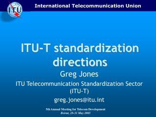 ITU-T standardization directions