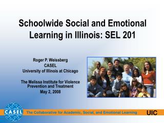 Schoolwide Social and Emotional Learning in Illinois: SEL 201