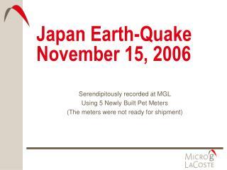 Japan Earth-Quake November 15, 2006