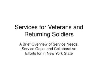 Services for Veterans and Returning Soldiers