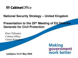 National Security Strategy   United Kingdom  Presentation to the 20th Meeting of EU Director Generals for Civil Protecti