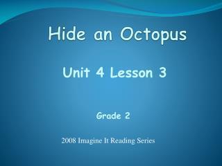 Hide an Octopus