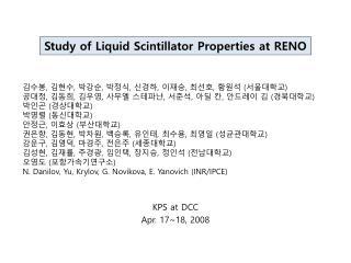 Study of Liquid Scintillator Properties at RENO