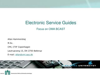Electronic Service Guides  Focus on OMA BCAST