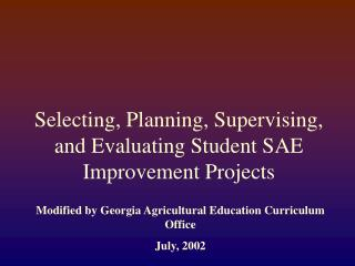 Selecting, Planning, Supervising, and Evaluating Student SAE Improvement Projects