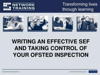 WRITING AN EFFECTIVE SEF AND TAKING CONTROL OF YOUR OFSTED INSPECTION