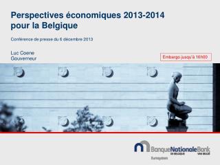 Perspectives économiques 2013-2014 pour la Belgique