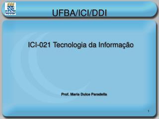 UFBA/ICI/DDI