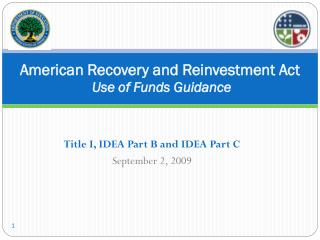 American Recovery and Reinvestment Act Use of Funds Guidance