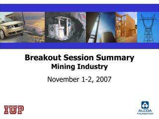 Breakout Session Summary Mining Industry