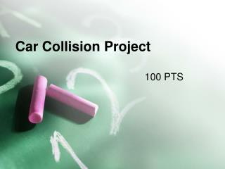 Car Collision Project