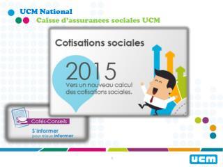 Caisse d'assurances sociales UCM