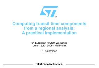 Computing transit time components from a regional analysis: A practical implementation