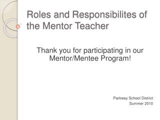 Roles and Responsibilites of the Mentor Teacher