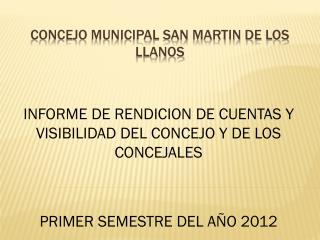 CONCEJO MUNICIPAL SAN MARTIN DE LOS LLANOS