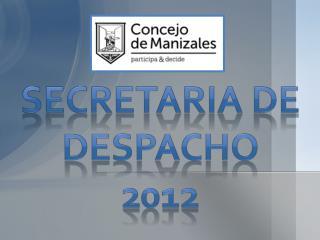 Secretaria de despacho 2012