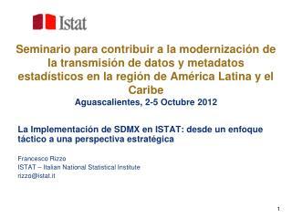 La Implementación de SDMX en ISTAT: desde un enfoque táctico a una perspectiva estratégica