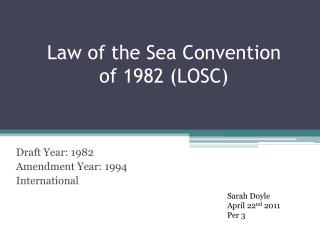 Law of the Sea Convention of 1982 LOSC