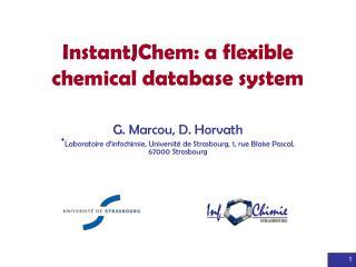 InstantJChem: a flexible chemical database system
