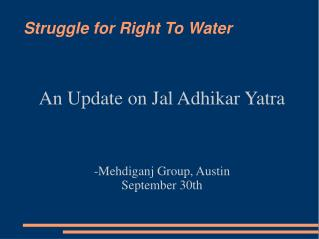 Struggle for Right To Water