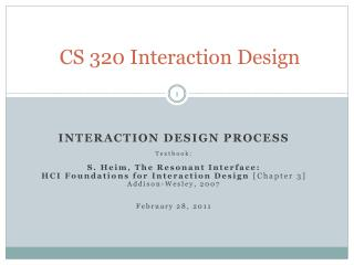 CS 320 Interaction Design