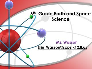 6 th   Grade Earth and Space Science