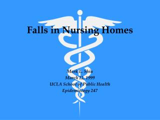 Falls in Nursing Homes