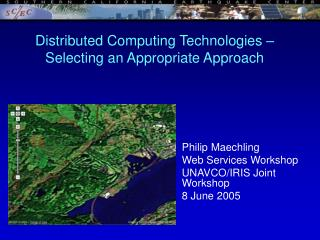 Distributed Computing Technologies    Selecting an Appropriate Approach
